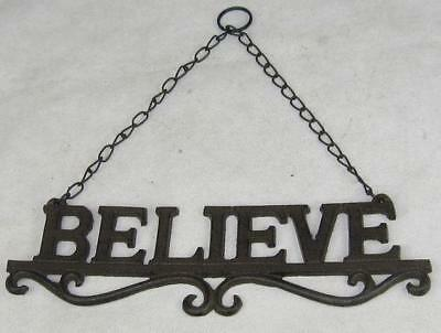 French Provincial/ Country Cottage Cast Iron - BELIEVE - Sign on Chain