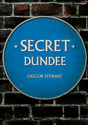 Secret Dundee by Gregor Stewart Paperback Book Free Shipping!