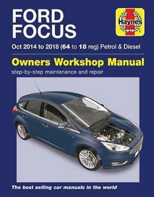 Ford Focus Petrol & Diesel (oct '14-'18) 64 to 18 by Peter Gill Paperback Book F