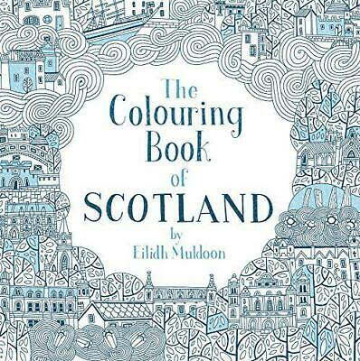The Colouring Book of Scotland (Colouring Books) by Eilidh Muldoon, NEW Book, FR