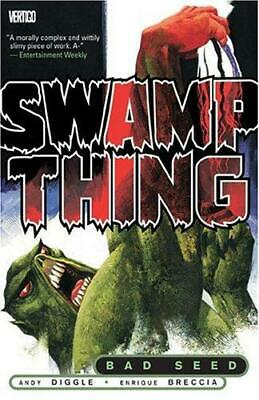 Swamp Thing: Bad Seed, Breccia, Enrique, Diggle, Andy, Good Condition Book, ISBN