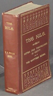 E A WALLIS BUDGE / Nile Notes for travellers in Egypt and in the Egyptian Sudan