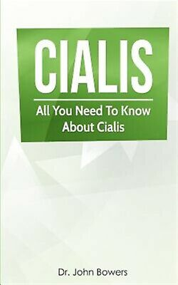 Cialis All You Need Know about Cialis - PAPERBACK BOOK ONLY - PILLS NOT INCLUDED