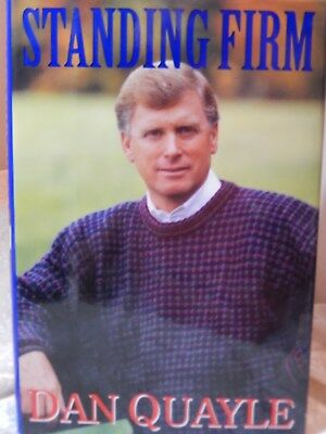 Dan Quayle Signed July 6 1994 Standing Firm