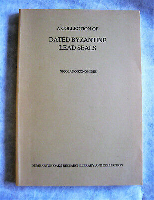 Dated Byzantine Lead Seals - Antiquities Books - Byzantine Antiquities