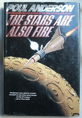 The Stars Are Also Fire, Poul Anderson, 1994 1St Edition, Hardback & Dj