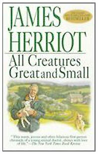 All Creatures Great and Small by Herriot James