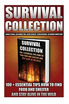 Survival Collection 100 + Essential Tips How Find Food Sh by Zeynab Sarah