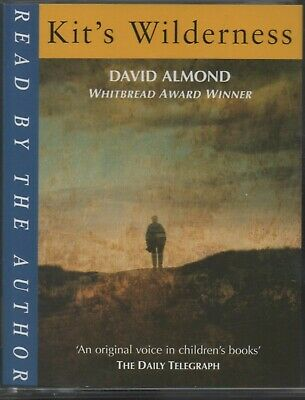 KIT'S WILDERNESS by David Almond ~ Two-Cassette Audiobook