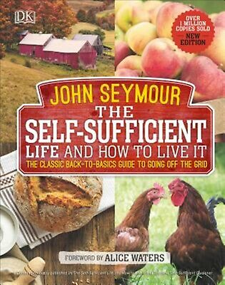 The Self-Sufficient Life How Live It Complete Back-To by Seymour John -Hcover