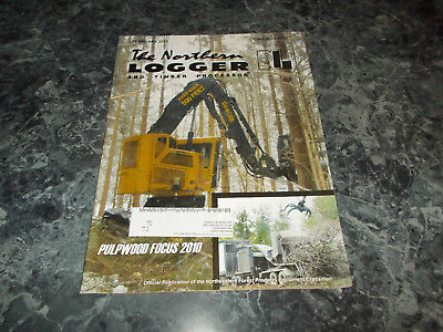 The Northern Logger and Timber Processor Magazine Vol 58 No 7 February 2010