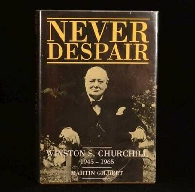 1988 Never Despair Winston Churchill 1945-1965 Martin Gilbert 1st ed Dustwrapper