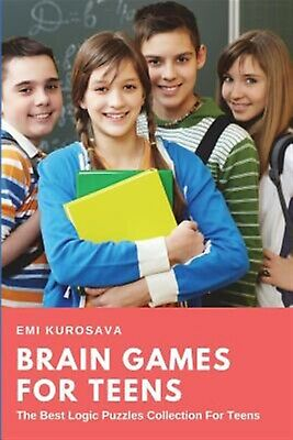 Brain Games for Teens Best Logic Puzzles Collection for Teen by Kurosava Emi