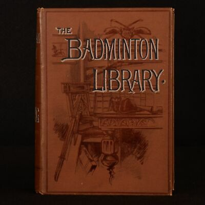 1886-1893 7vol The Badminton Library of Sports and Pastimes Illustrated