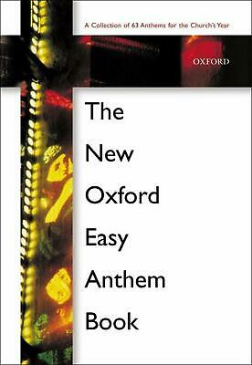 The New Oxford Easy Anthem Book by Oxford University Press (English) Spiral Book