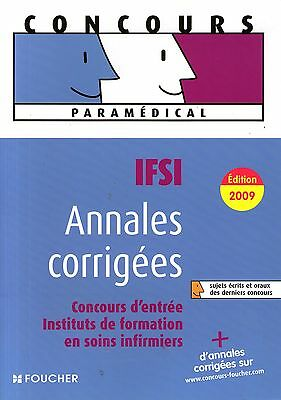 Concours Ifsi Annales Corrigees Edition 2009