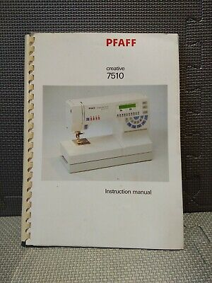 PFAFF Creative 7510 Sewing Machine - Owner's Manual -