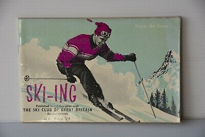 Know the Game Ski-ing 1963 published Ski Club of Great Britain illustrated