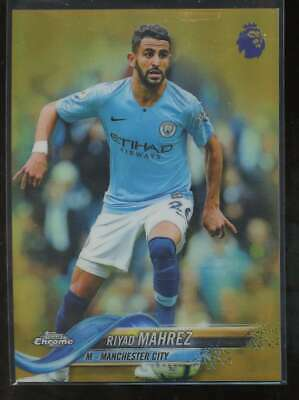Riyad Mahrez /50 Gold Refractor 2018-19 Topps Chrome Premier League Man City
