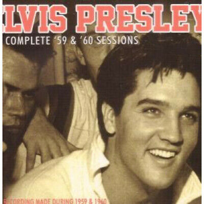ELVIS PRESLEY Complete '59 And '60 Sessions CD Europe Chrome Dreams 2011 60