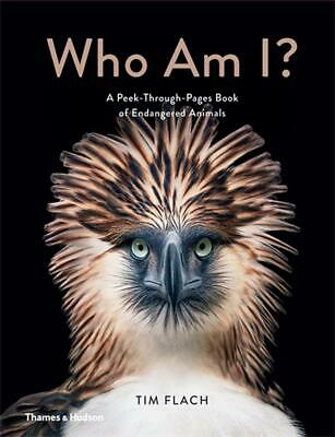 Who Am I?:A Peek-Through-Pages Book of Endangered Animals by Tim Flach Hardcover