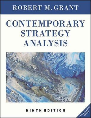Contemporary Strategy Analysis ~ Robert M. Grant ~  9781119120841