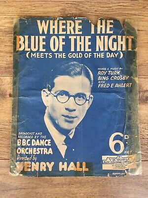 "Sheet Music ""Where The Blue Of The Night"" B.B.C.Dance Orchestra Henry Hall c1931"