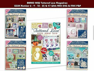 BRAND NEW Tattered Lace Magazines With FREE DIES & P&P, ISSUE # 6, 9,10, 25 & 47