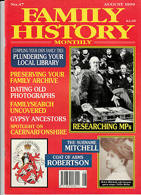 FAMILY HISTORY MONTHLY Magazine August 1999 - Researching MPs