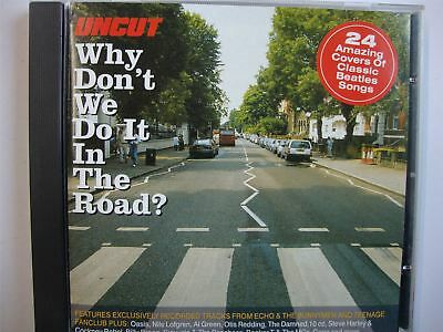 Uncut - Why Don't We Do It In The Road? - The Beatles Covered CD Album