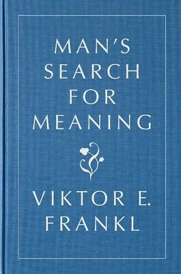 Man's Search for Meaning, Gift Edition Hardcover by Viktor E. Frankl