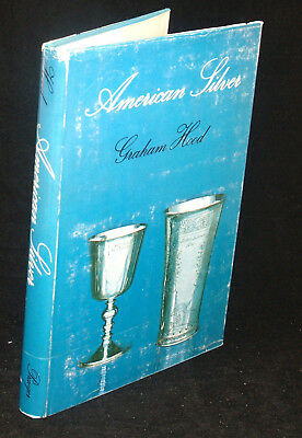 Antique Reference Book American Silver By Graham Hood 1971