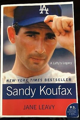 Sandy Koufax : A Lefty's Legacy Jane Leavy, softcvr, NY Times bestseller Dodgers