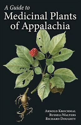 A Guide to Medicinal Plants of Appalachia by Krochmal, Arnold -Paperback
