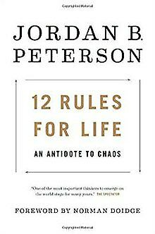12 Rules for Life: An Antidote to Chaos by Jordan Peterson (eBooks, 2018)