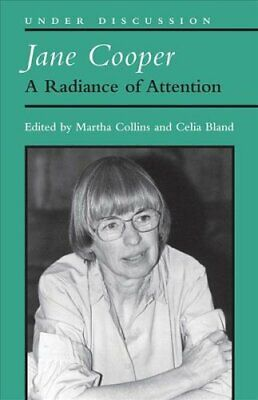 Jane Cooper A Radiance of Attention by Martha Collins 9780472037414 | Brand New