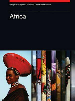 Berg Encyclopedia of World Dress and Fashion: Africa by Joanne B Eicher Hardcove