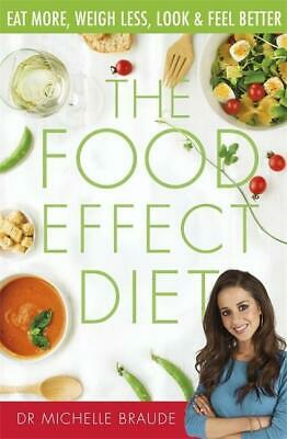 The Food Effect Diet | Michelle Braude |  9780349415826