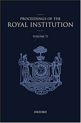 Royal Institution of Great Britain: v.71: Proceedings: Vol 71,Richard Catlow, S