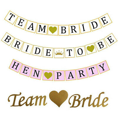 4 Designs - Team Bride To Be Hen Party Banner Bunting Garland Decoration Wedding
