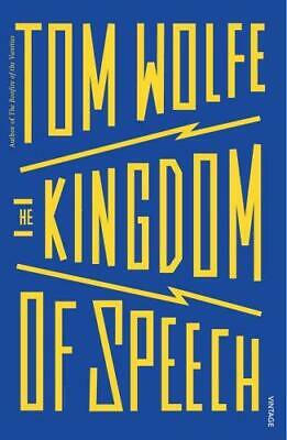 The Kingdom of Speech, Wolfe, Tom, Good Condition Book, ISBN 9781784704896