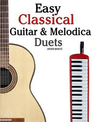 Easy Classical Guitar & Melodica Duets: Featuring Music of Bach,  by Marc