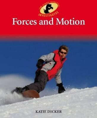 Forces and Motion (Science Detective Investigates), Dicker, Katie, Good Conditio