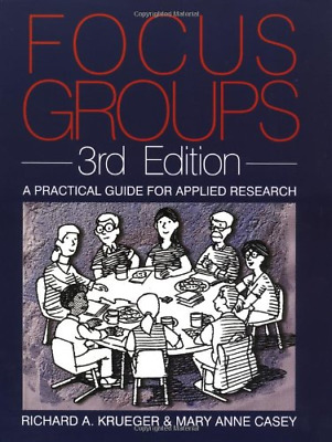 Focus Groups: A Practical Guide for Applied Research, Casey, Mary Anne, Krueger,