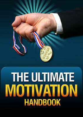 The Ultimate Motivation Handbook PDF E book Master Resell Rights +10 Free Ebooks