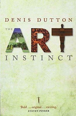 The Art Instinct: Beauty, Pleasure, and Human Evolution, Denis Dutton, Good Cond