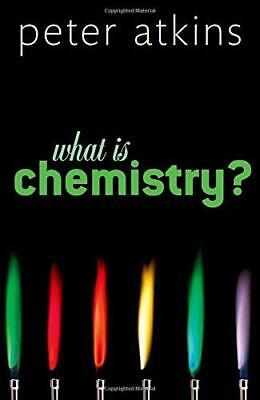 What is Chemistry?, Atkins, Peter, Good Condition Book, ISBN 9780199683987