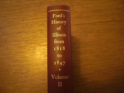 "1946 Lakeside Press  "" FORD'S HISTORY OF ILLINOIS """
