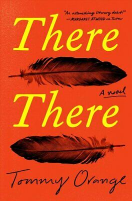 There There by Tommy Orange 9780525520375 | Brand New | Free US Shipping