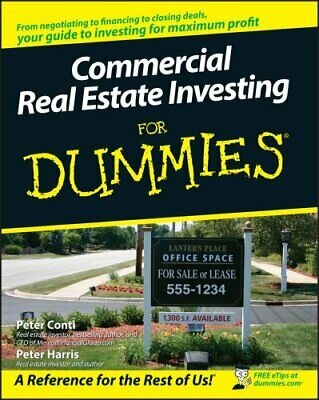 Commercial Real Estate Investing For Dummies by Peter Conti 9780470174913
